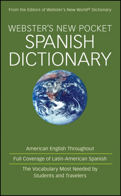 From The Editors Of Webster's New World Dictionary Webster's New Pocket Spanish Dictionary