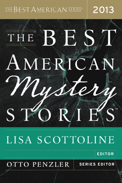 Otto Penzler The Best American Mystery Stories 2013