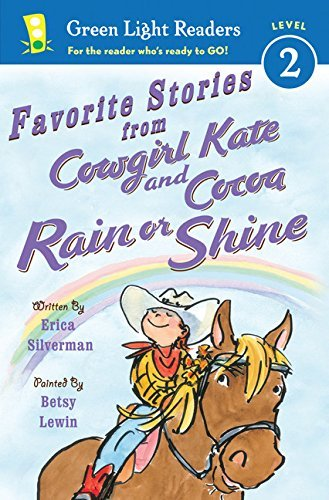 Erica Silverman Favorite Stories From Cowgirl Kate And Cocoa Rain Or Shine
