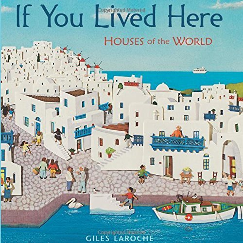 giles-laroche-if-you-lived-here-houses-of-the-world