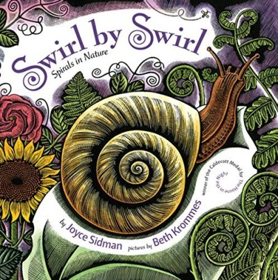 Joyce Sidman Swirl By Swirl Spirals In Nature