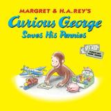 H. A. Rey Curious George Saves His Pennies