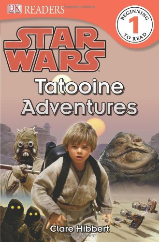 clare-hibbert-dk-readers-l1-star-wars-tatooine-adventures