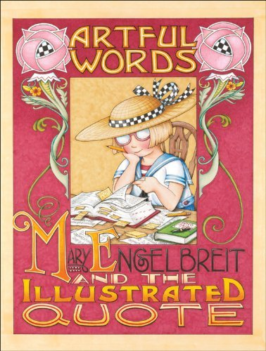 Mary Engelbreit Artful Words Mary Engelbreit And The Illustrated Quote