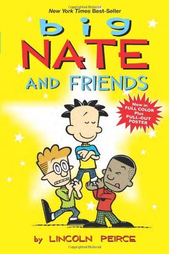 Lincoln Peirce Big Nate And Friends Volume 3 Original