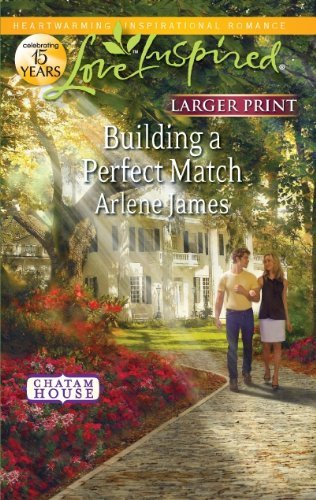 Arlene James Building A Perfect Match Large Print