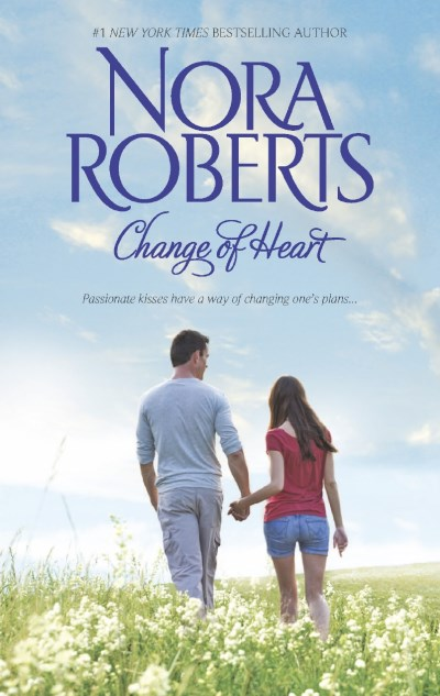 Nora Roberts Change Of Heart Best Laid Plans\from This Day