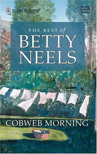 Betty Neels Cobweb Morning