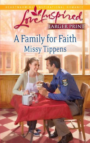 Missy Tippens A Family For Faith