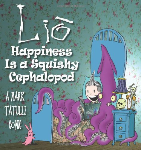 Mark Tatulli Lio Happiness Is A Squishy Cephalopod