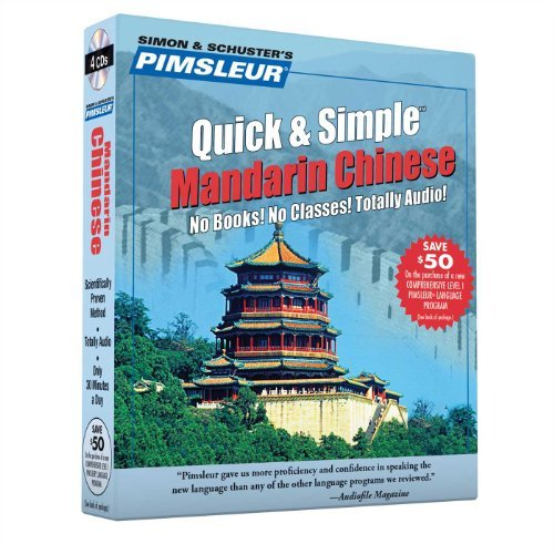 Pimsleur Pimsleur Chinese (mandarin) Quick & Simple Course Learn To Speak And Understand Mandarin Chinese Wi Abridged