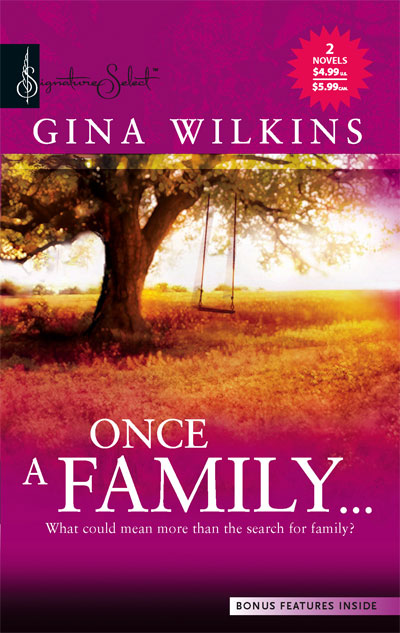 Gina Wilkins Once A Family...