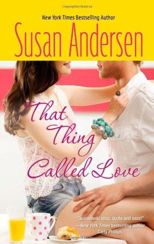 Susan Andersen That Thing Called Love