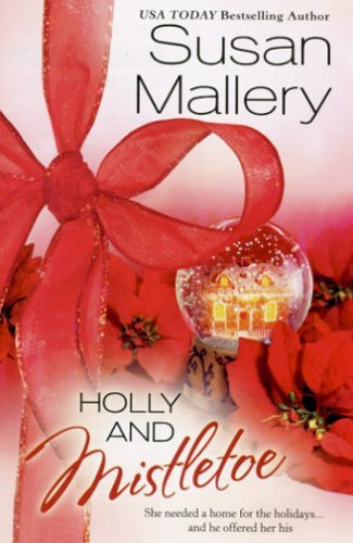 Susan Mallery Holly And Mistletoe