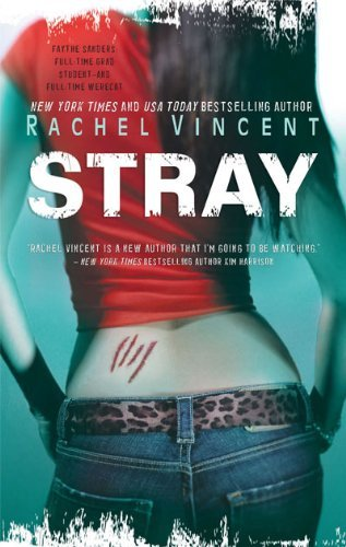 Rachel Vincent Stray Original