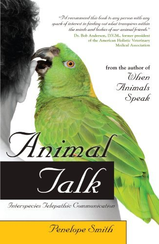 Penelope Smith Animal Talk Interspecies Telepathic Communication