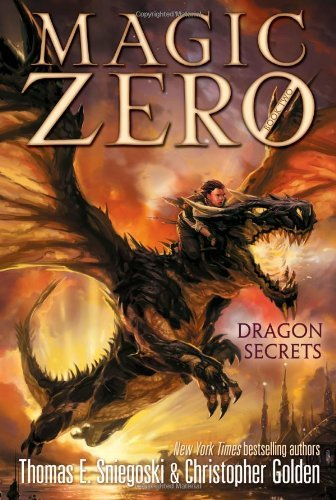 Thomas E. Sniegoski Magic Zero Dragon Secrets