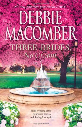 Debbie Macomber Three Brides No Groom