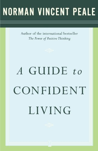 Norman Vincent Peale A Guide To Confident Living