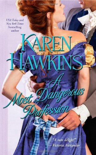 Karen Hawkins A Most Dangerous Profession