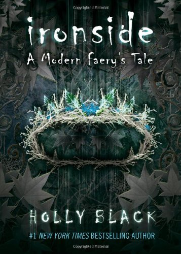 Holly Black Ironside A Modern Faerie Tale