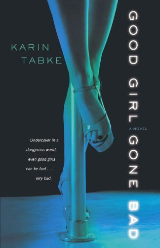 Karin Tabke Good Girl Gone Bad