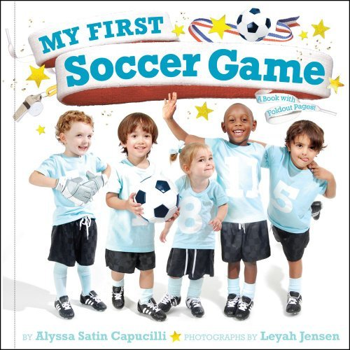 alyssa-satin-capucilli-my-first-soccer-game-a-book-with-foldout-pages