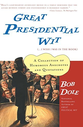 bob-dole-great-presidential-wit-i-wish-i-was-in-the-book