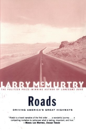 larry-mcmurtry-roads-driving-americas-greatest-highways