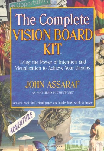 John Assaraf The Complete Vision Board Kit Using The Power Of Intention And Visualization To