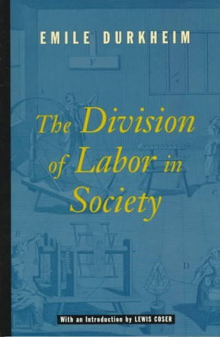 Emile Durkheim The Division Of Labor In Society