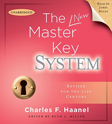 Charles F. Haanel The Master Key System Revised