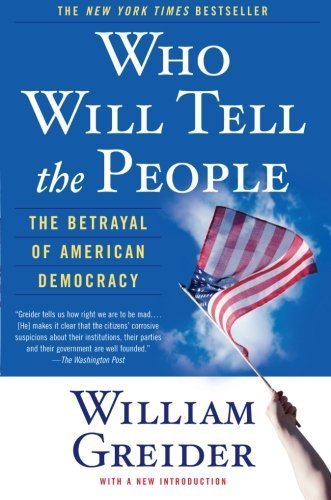 william-greider-who-will-tell-the-people-reprint