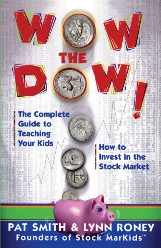 Pat Smith Wow The Dow! The Complete Guide To Teaching Your Kids How To I Original