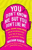 Nathan Rabin You Don't Know Me But You Don't Like Me Phish Insane Clown Posse And My Misadventures W
