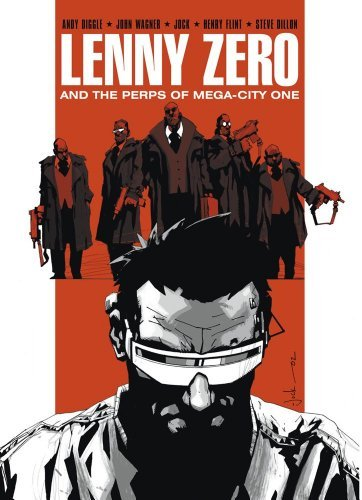 andy-diggle-lenny-zero-and-the-perps-of-mega-city-one