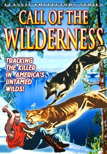 Call Of The Wilderness (aka Tr Mcdonald Caesar The Dog Bw Nr