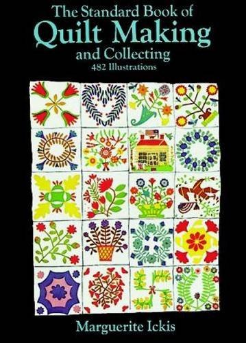 Marguerite Ickis The Standard Book Of Quilt Making And Collecting