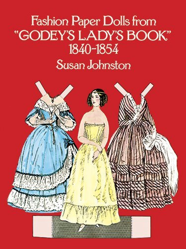 Susan Johnston Fashion Paper Dolls From Godey's Lady's Book 1840