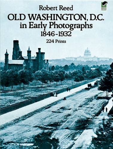 Robert Reed Old Washington D.C. In Early Photographs 1846 19