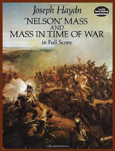 Joseph Haydn Nelson Mass And Mass In Time Of War In Full Score