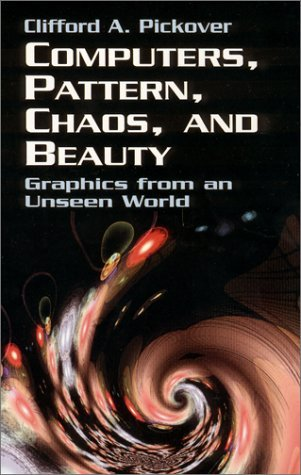 Clifford A. Pickover Computers Pattern Chaos And Beauty