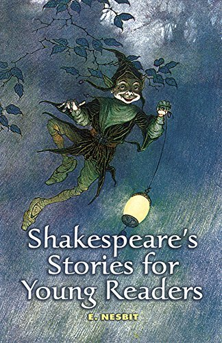 E. Nesbit Shakespeare's Stories For Young Readers