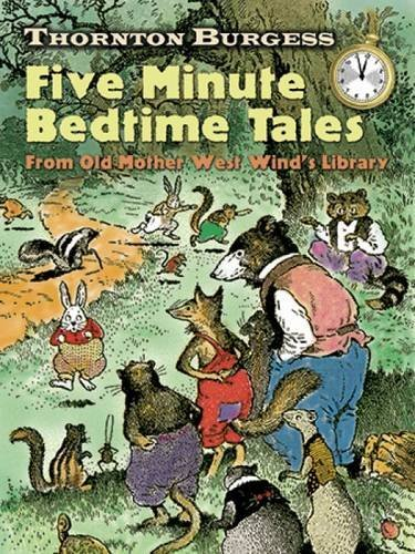 Thornton W. Burgess Thornton Burgess Five Minute Bedtime Tales From Old Mother West Wind's Library