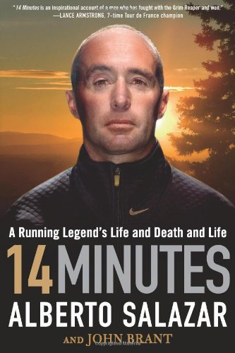 Alberto Salazar 14 Minutes A Running Legend's Life And Death And Life
