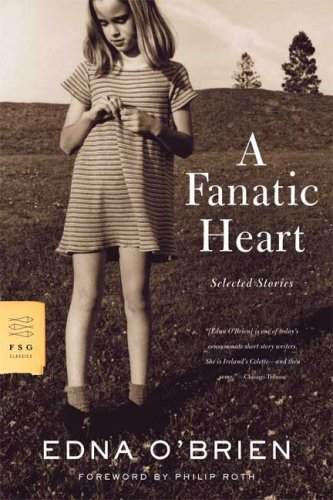 Edna O'brien A Fanatic Heart Selected Stories