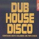 Dub House Disco Dub House Disco D.O.P. Spooky Supereal S1000 Code Md Drum Club Dr. Atomic