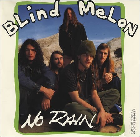 Blind Melon/No Rain (X2) / Drive (Live) /