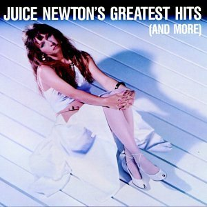 Juice Newton Greatest Hits