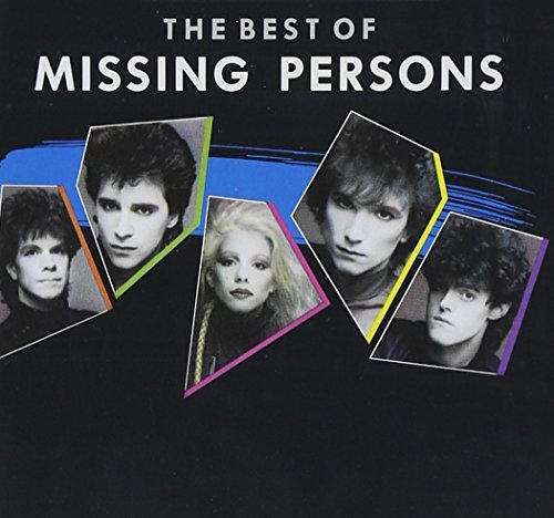 Missing Persons Best Of Missing Persons